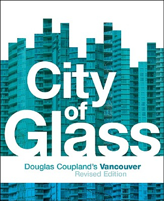 City of Glass By Coupland, Douglas