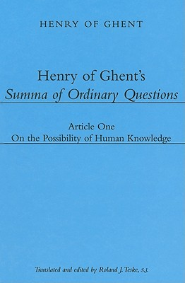 Henry of Ghent's Summa of Ordinary Questions By Henry of Ghent/ Teske, Roland J. (TRN)